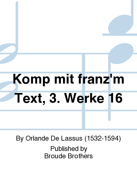 Komp mit franz'm Text, 3. Werke 16