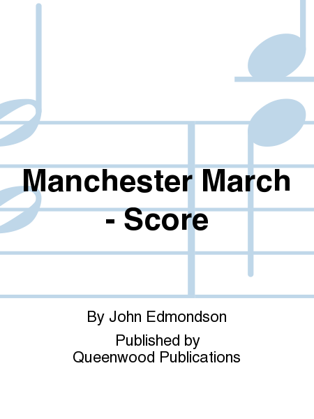 Manchester March - Score