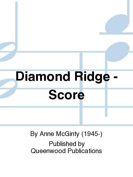 Diamond Ridge - Score
