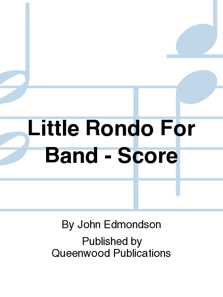 Little Rondo For Band - Score