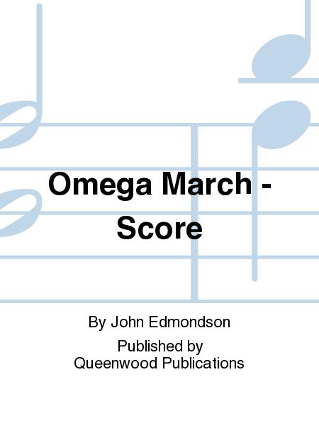Omega March - Score