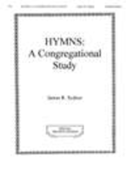 Hymns: A Congregational Study