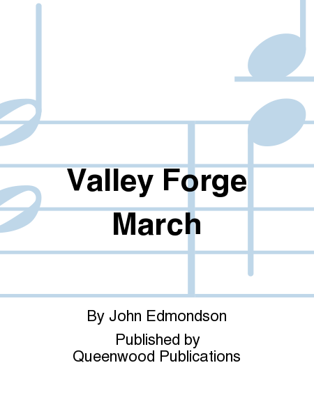 Valley Forge March