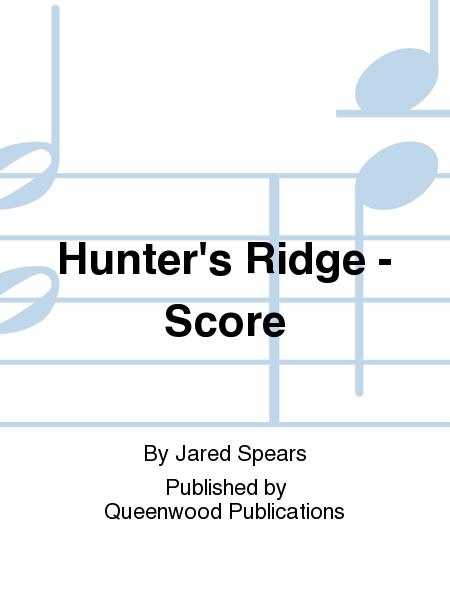 Hunter's Ridge - Score
