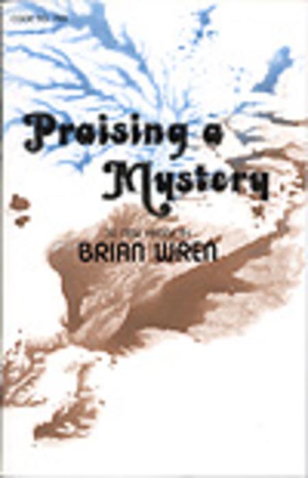 Praising A Mystery