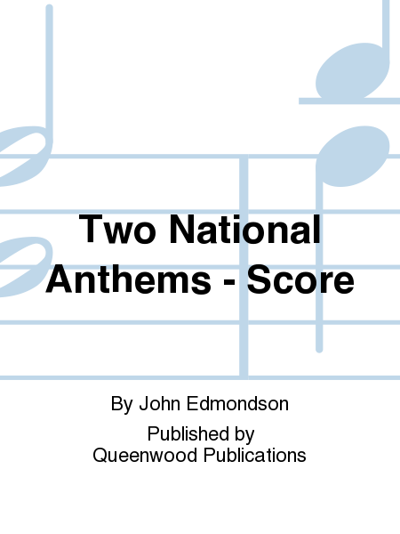 Two National Anthems - Score