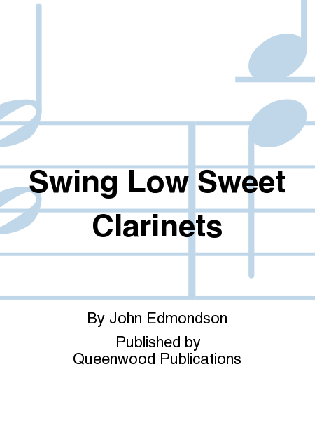 Swing Low Sweet Clarinets