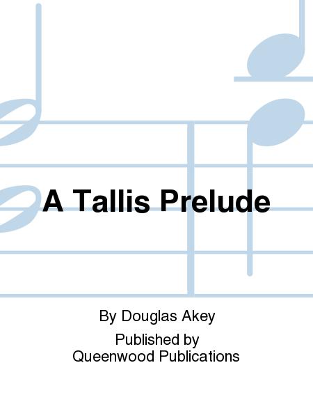 A Tallis Prelude