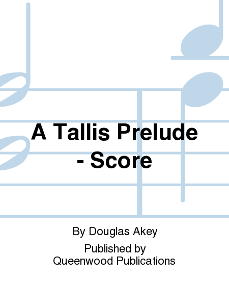 A Tallis Prelude - Score