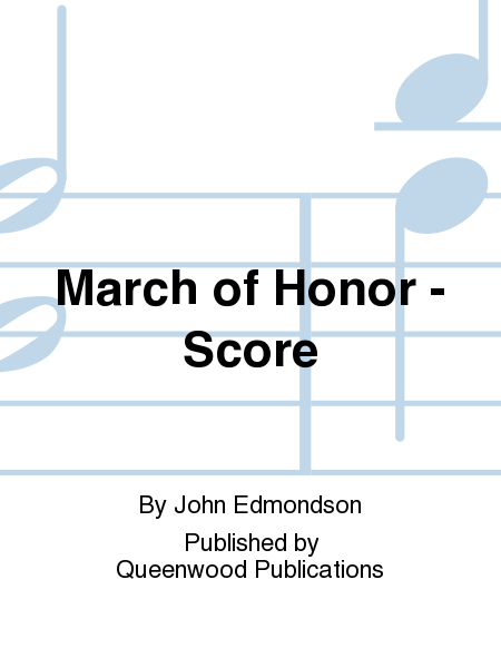 March of Honor - Score
