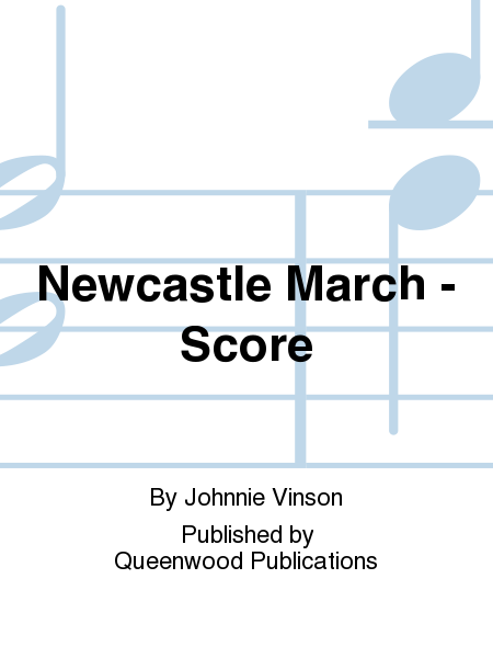 Newcastle March - Score
