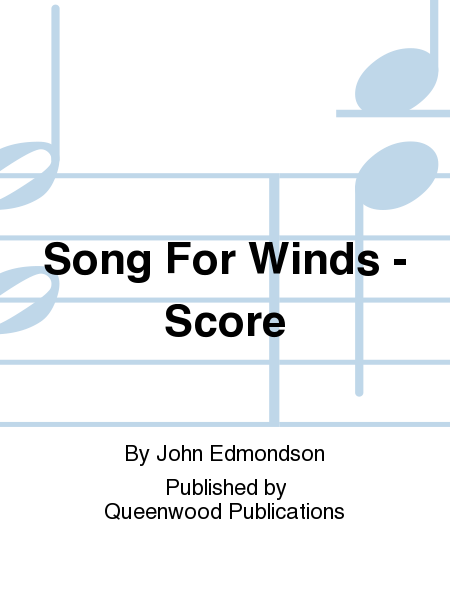 Song For Winds - Score