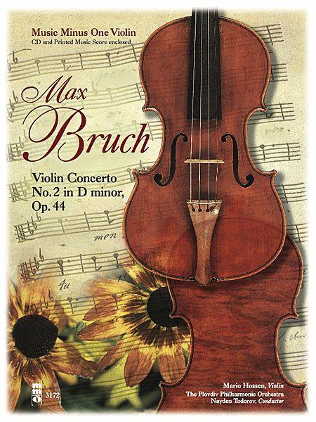Bruch - Violin Concerto No. 2 in D Minor, Op. 44