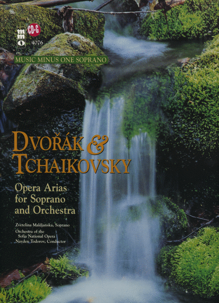 Dvorak and Tchaikovsky - Soprano Arias with Orchestra