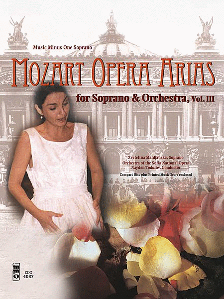 MOZART: Opera Arias for Soprano and Orchestra, Vol. III