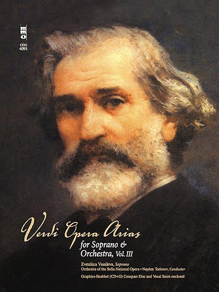 Verdi - Opera Arias for Soprano & Orchestra, Volume III