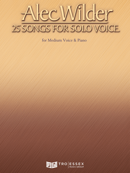 Alec Wilder - 25 Songs for Solo Voice