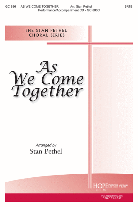 As We Come Together
