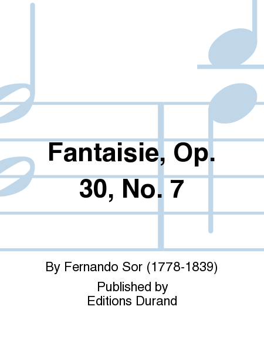 Fantaisie, Op. 30, No. 7