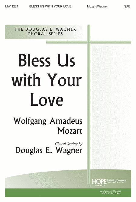 Bless Us With Your Love