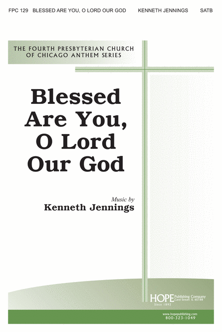 Blessed Are You, O Lord Our God