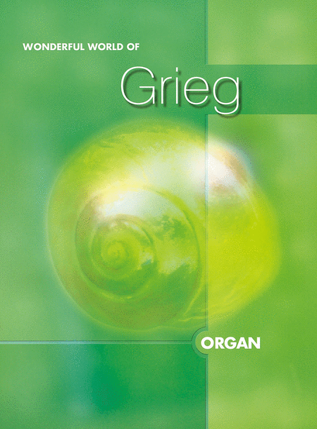 Wonderful World of Grieg