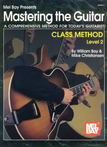 Mastering the Guitar Class Method Level 2