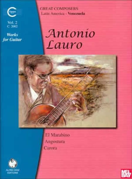 Antonio Lauro Works for Guitar, Volume 2