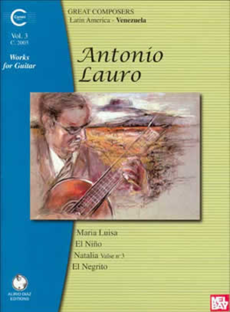 Antonio Lauro Works for Guitar, Volume 3