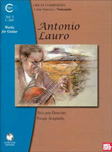 Antonio Lauro Works for Guitar, Volume 5