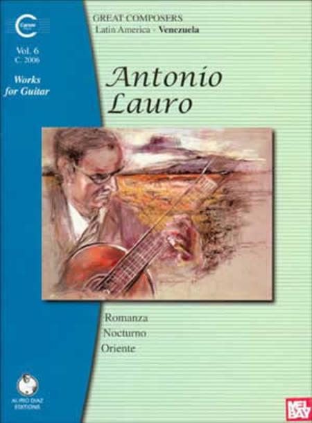 Antonio Lauro Works for Guitar, Volume 6