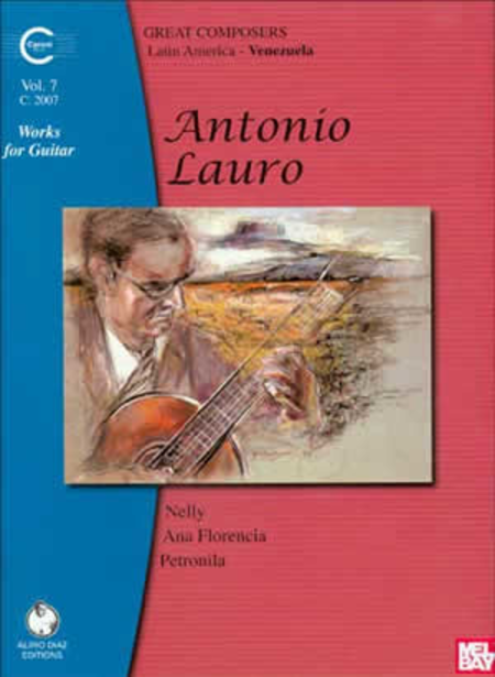 Antonio Lauro Works for Guitar, Volume 7