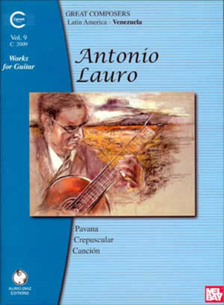 Antonio Lauro Works for Guitar, Volume 9
