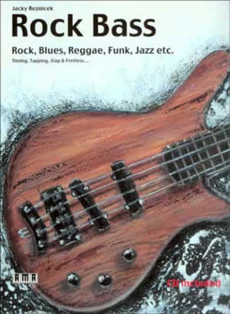 Rock Bass - Rock, Blues, Reggae, Funk, Jazz Etc.