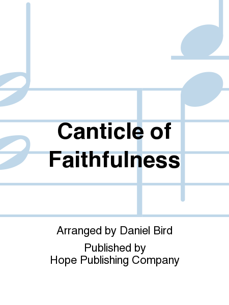 Canticle Of Faithfulness