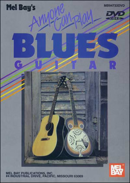 Anyone Can Play Blues Guitar