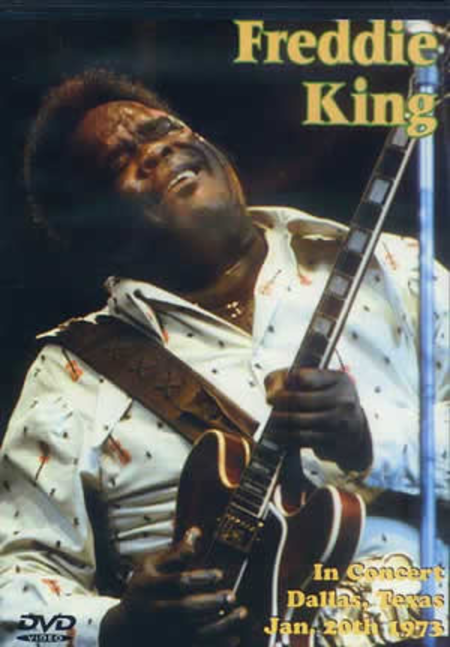 Freddie King in Concert Dallas, Texas January 20, 1973