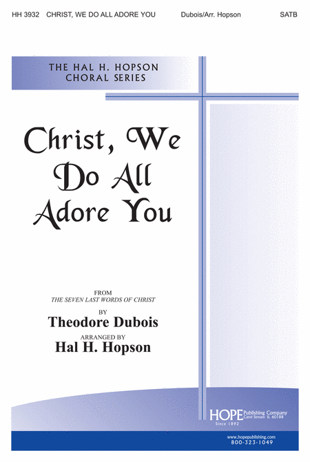 Christ, We Do All Adore You