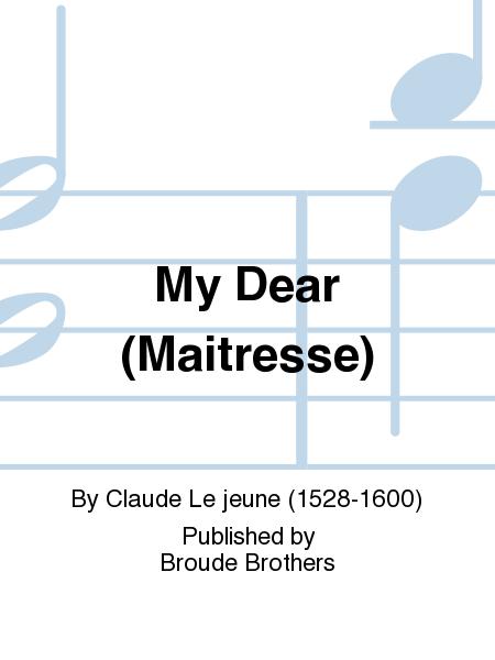 My Dear (Maitresse)