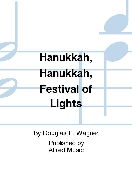 Hanukkah, Hanukkah, Festival of Lights