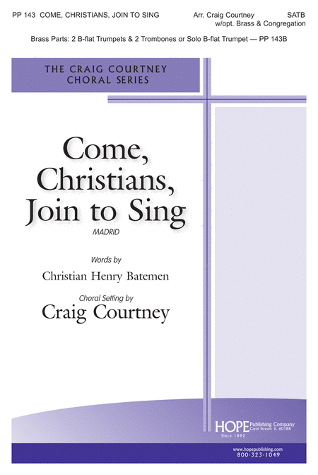 Come Christians, Join To Sing