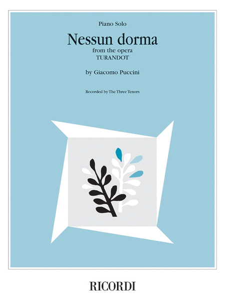 Nessun Dorma (from the opera Turandot)