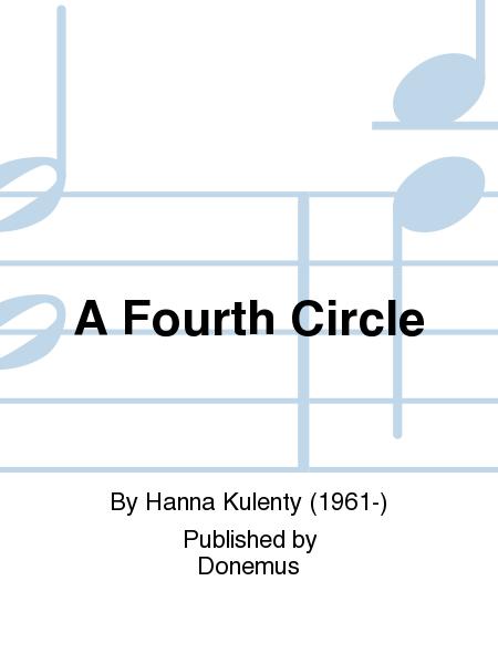A Fourth Circle