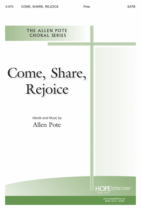 Come, Share, Rejoice