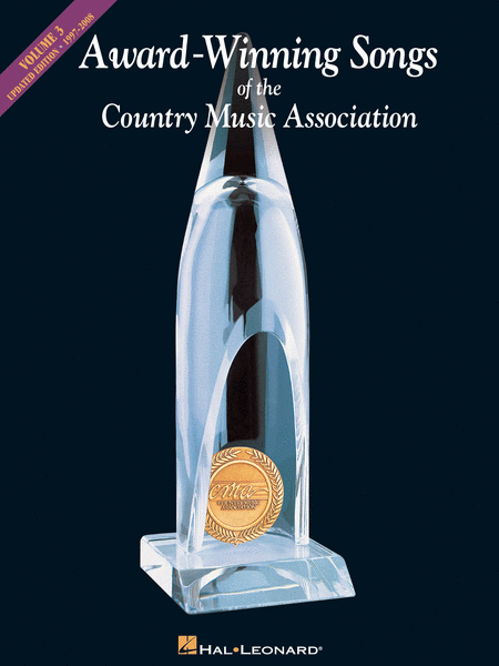 Award-Winning Songs of the Country Music Association, Vol. 3: 1997-2008