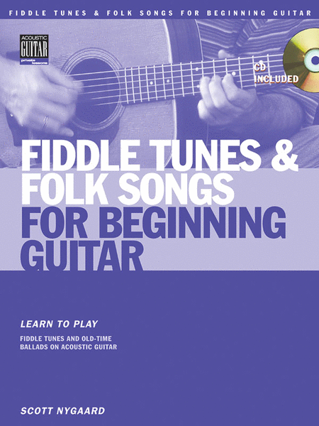 Fiddle Tunes & Folk Songs for Beginning Guitar