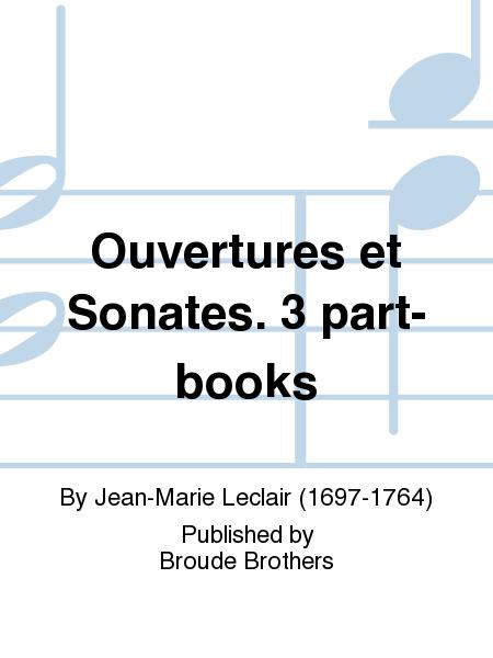 Ouvertures et Sonates. 3 part-books