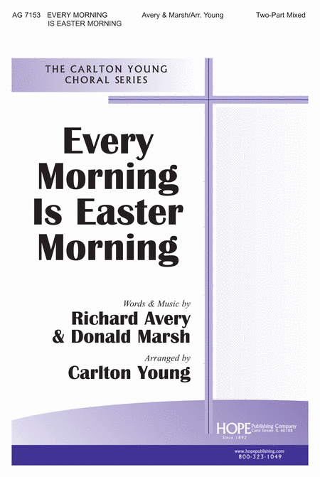 Every Morning is Easter Morning