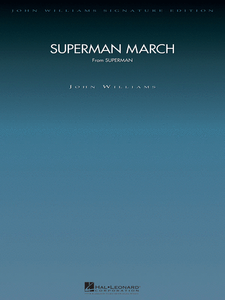Superman March - Deluxe Score