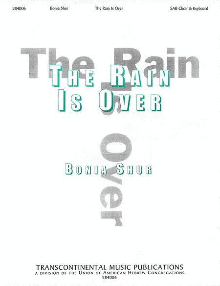 The Rain Is Over (Hinei Hastav Avar)